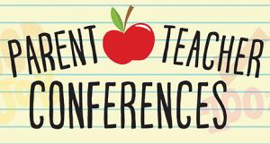 Parent -Teacher Conferences 11:30am Dismissal