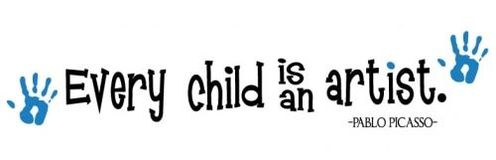 Every Child is an Artist - Quote by Pablo Picasso